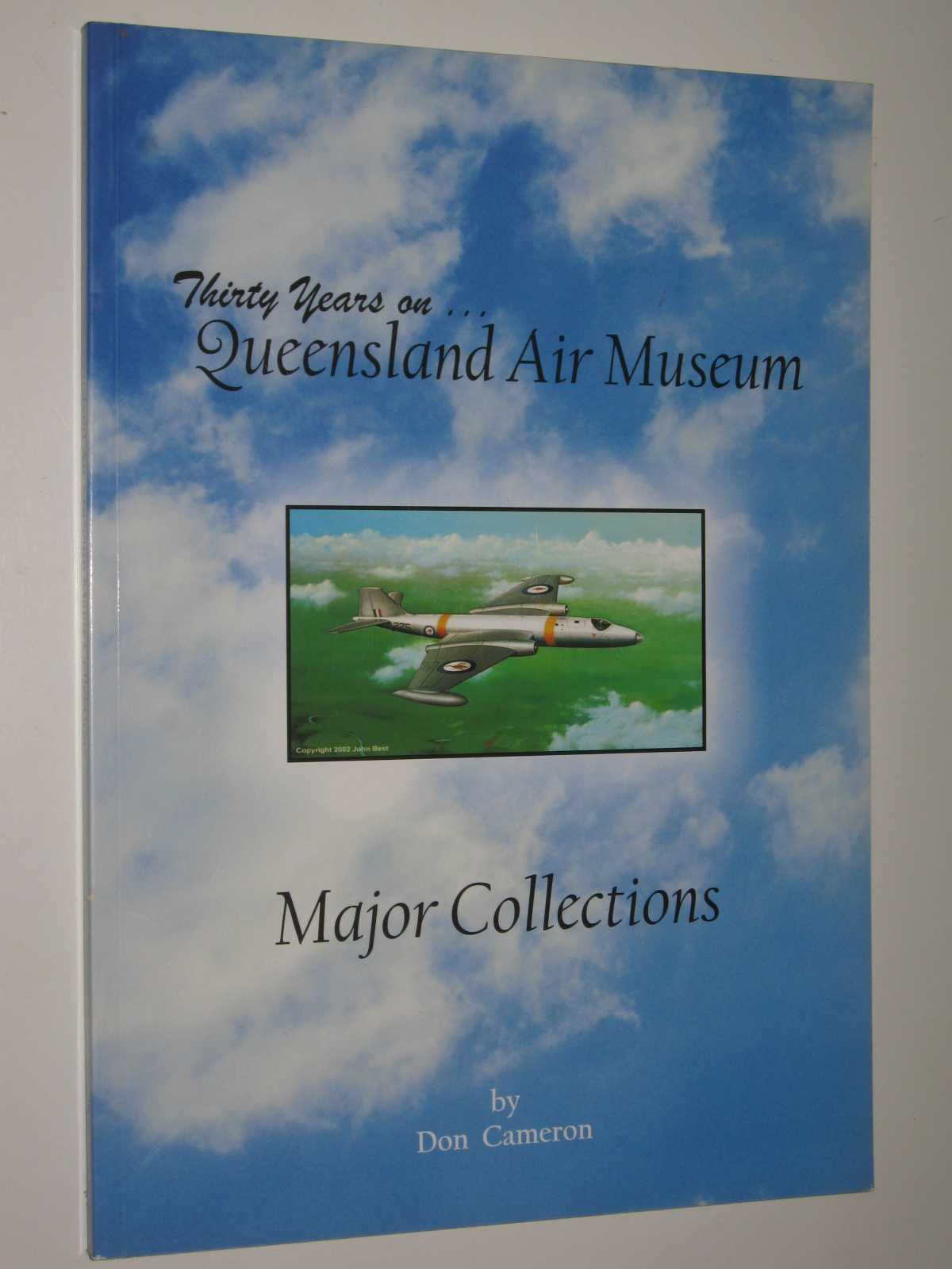 Image for Thirty Years On... Queensland Air Museum : Major Collections