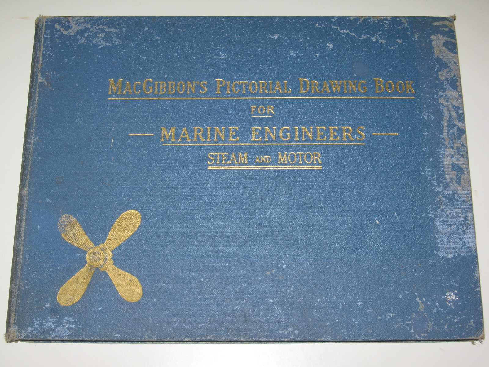 Image for MacGibbons's Pictorial Drawing Book for Marine Engineers : Ministry of Transport examinations, Steam and Motor