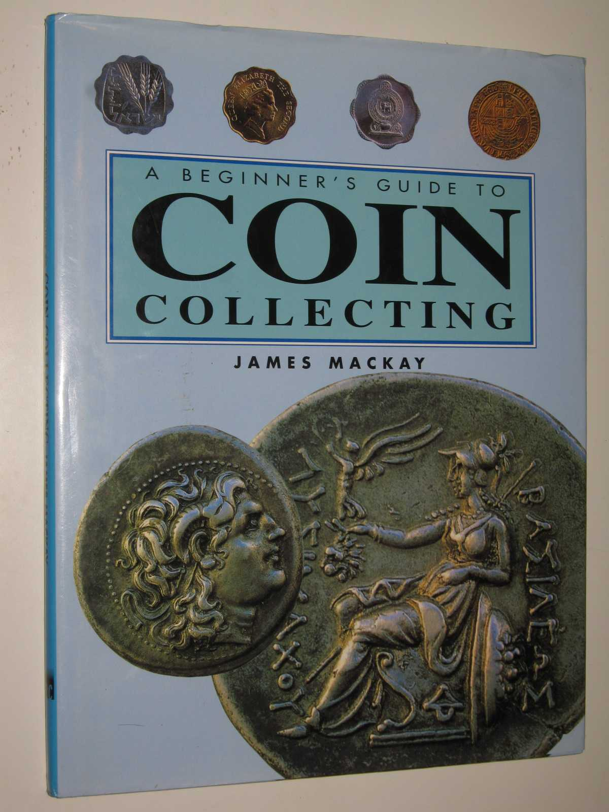 Image for A Beginner's Guide to Coin Collecting