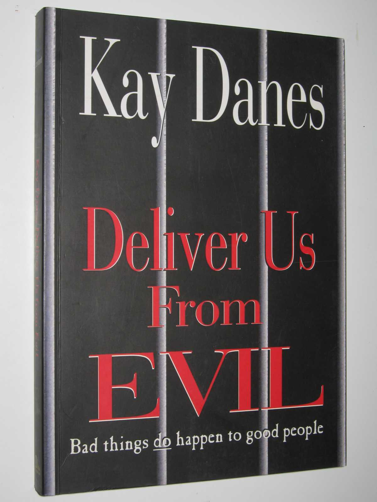 Image for Deliver Us From Evil : Bad Things Do Happen to Good People