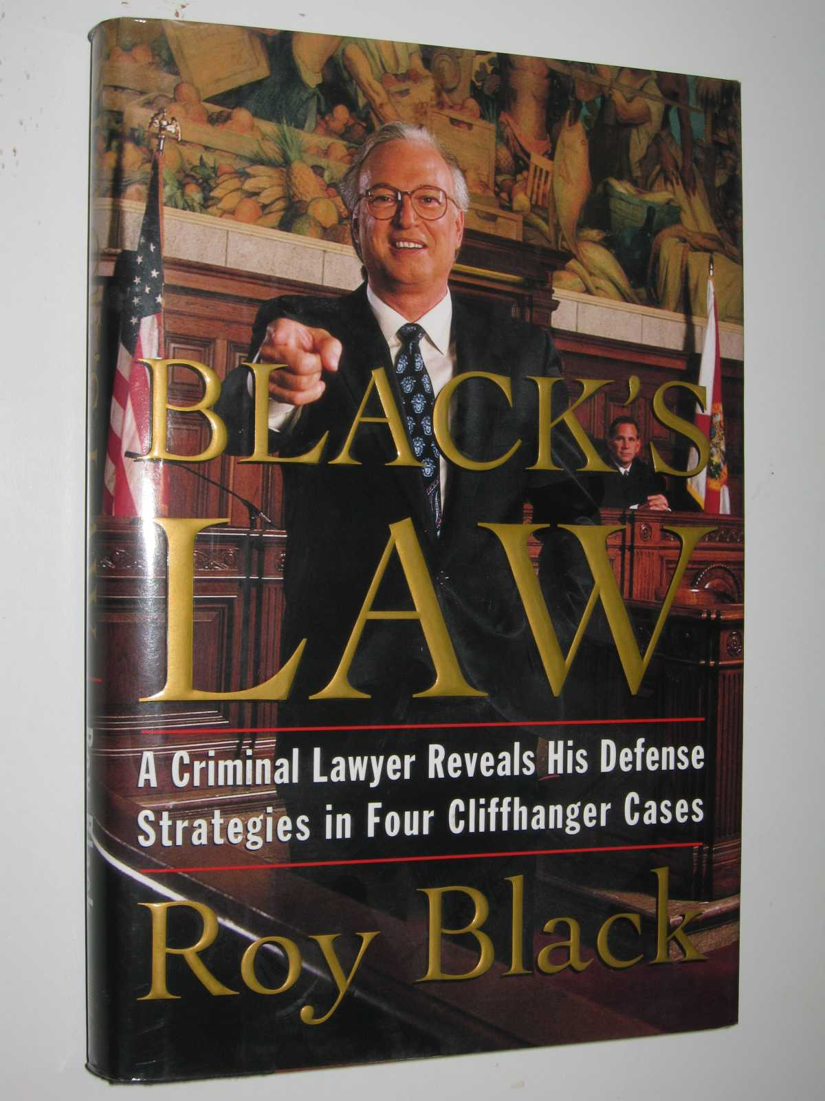 Image for Black Law : A Criminal Lawyer Reveals His Defense Strategies in Four Cliffhanger Cases