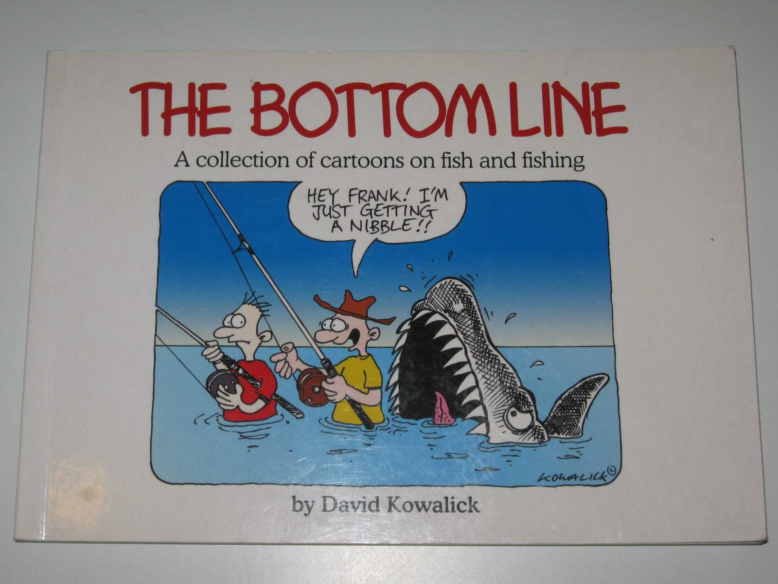 Image for The Bottom Line : A Collection of Cartoons of Fish and Fishing