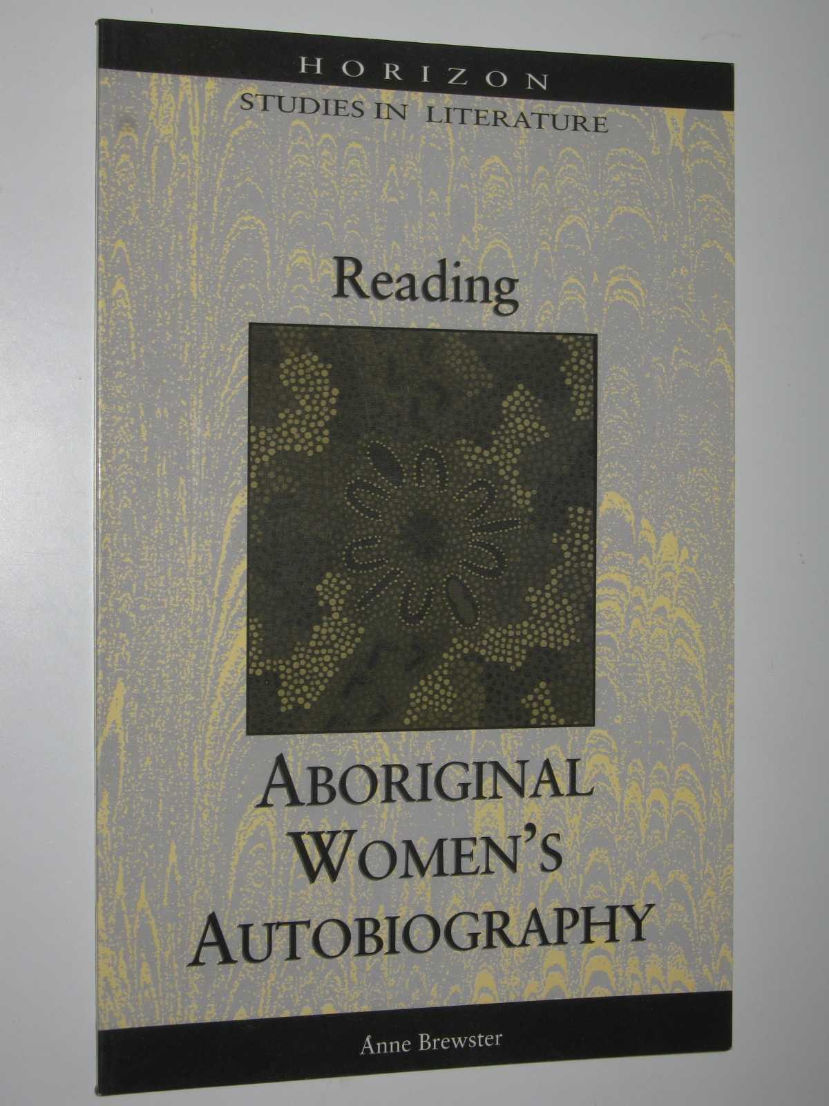 Image for Reading Aboriginal Women's Autobiography - Horizon Studies in Literature Series