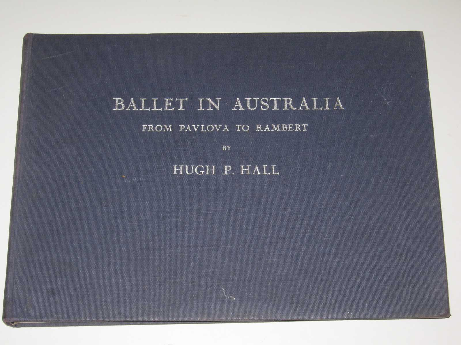 Image for Ballet in Australia : From Pavlova to Rambert