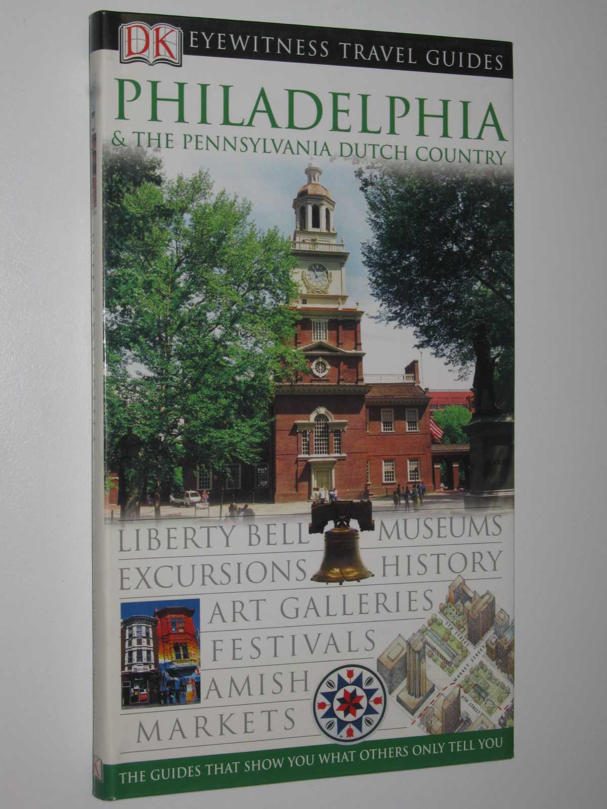 Image for Philadelphia and the Pennsylvania Dutch Country : DK Eye Witness Travel Guide