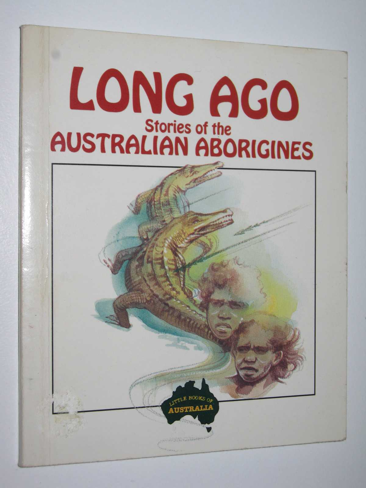 Image for Long Ago : Stories of the Australian Aborigines