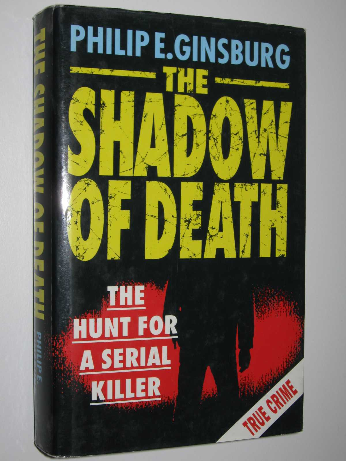 Image for The Shadow of Death : The Hunt for a Serial Killer