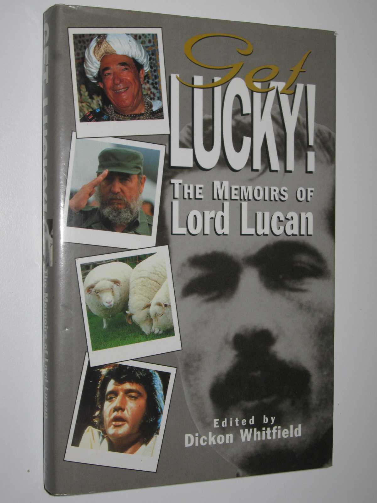 Image for Get Lucky!: The Memoirs of Lord Lucan