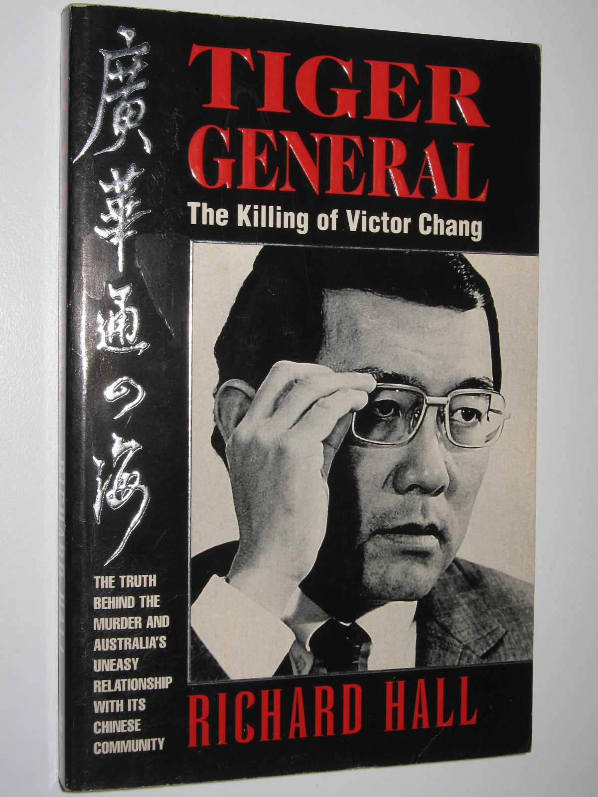 Image for Tiger General : The Killing of Victor Chang