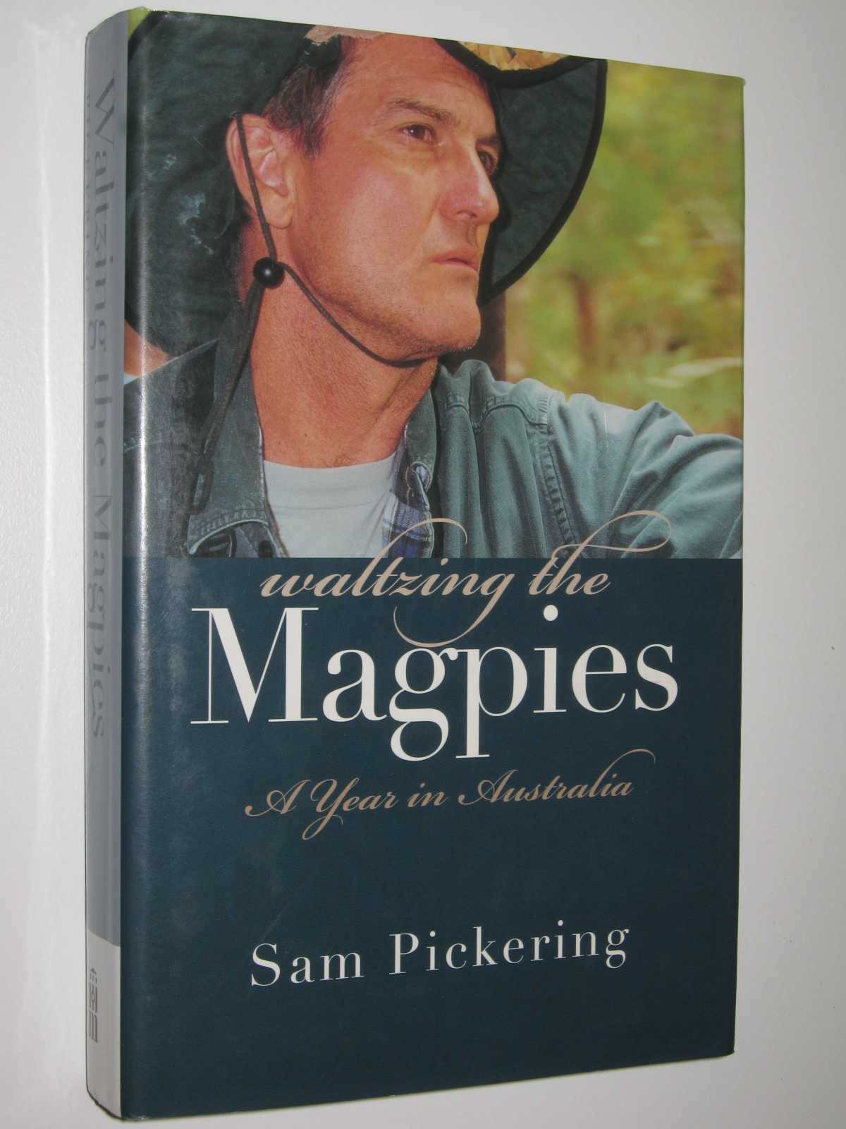 Image for Waltzing The Magpies : A Year In Australia