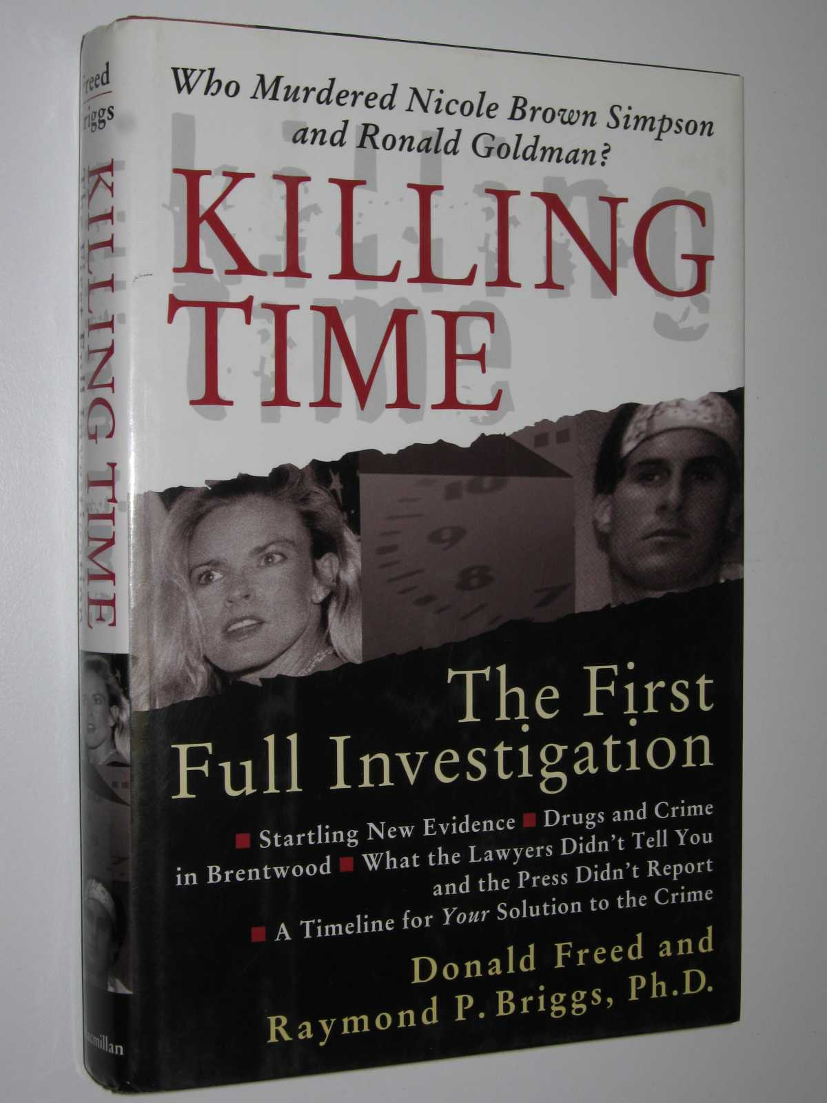 Image for Killing Time : The First Full Investigation into the Unsolved Murders of Nicole Brown Simpson and Ronald Goldman