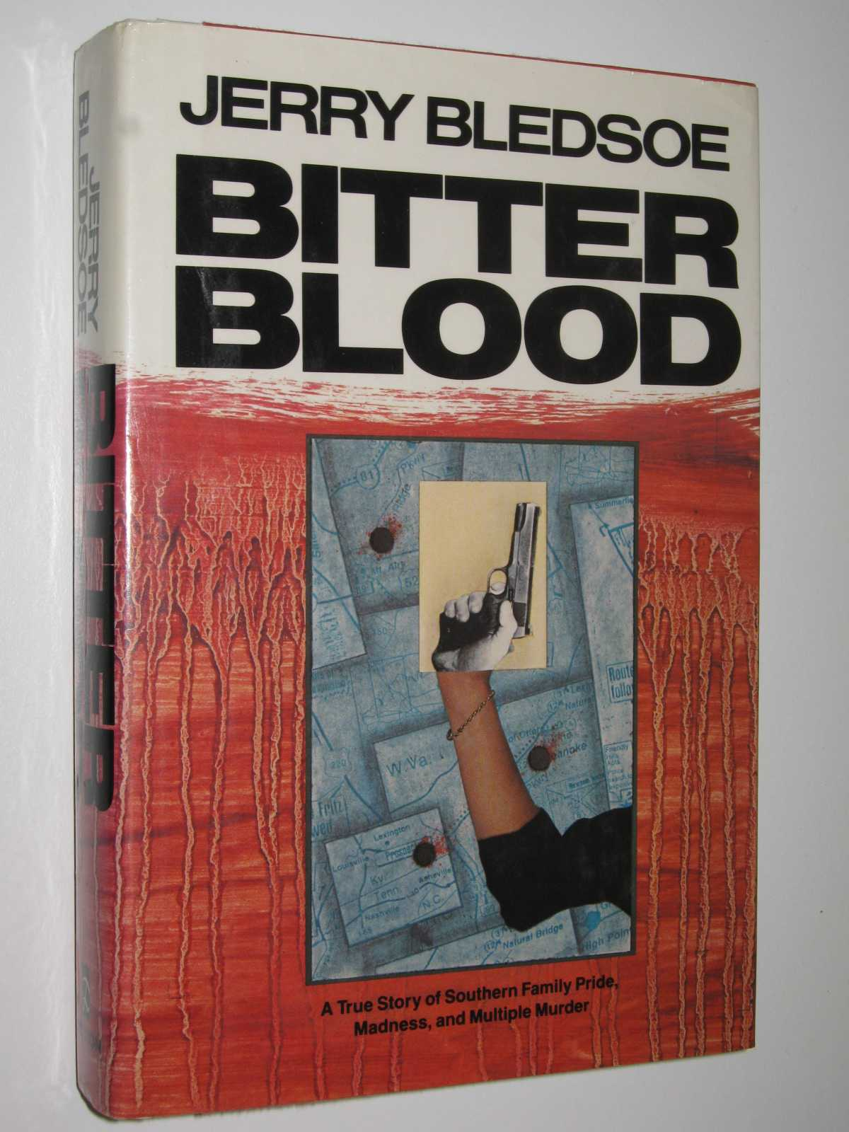 Image for Bitter Blood : A True Story of Southern Family Pride, Madness, and Multiple Murder