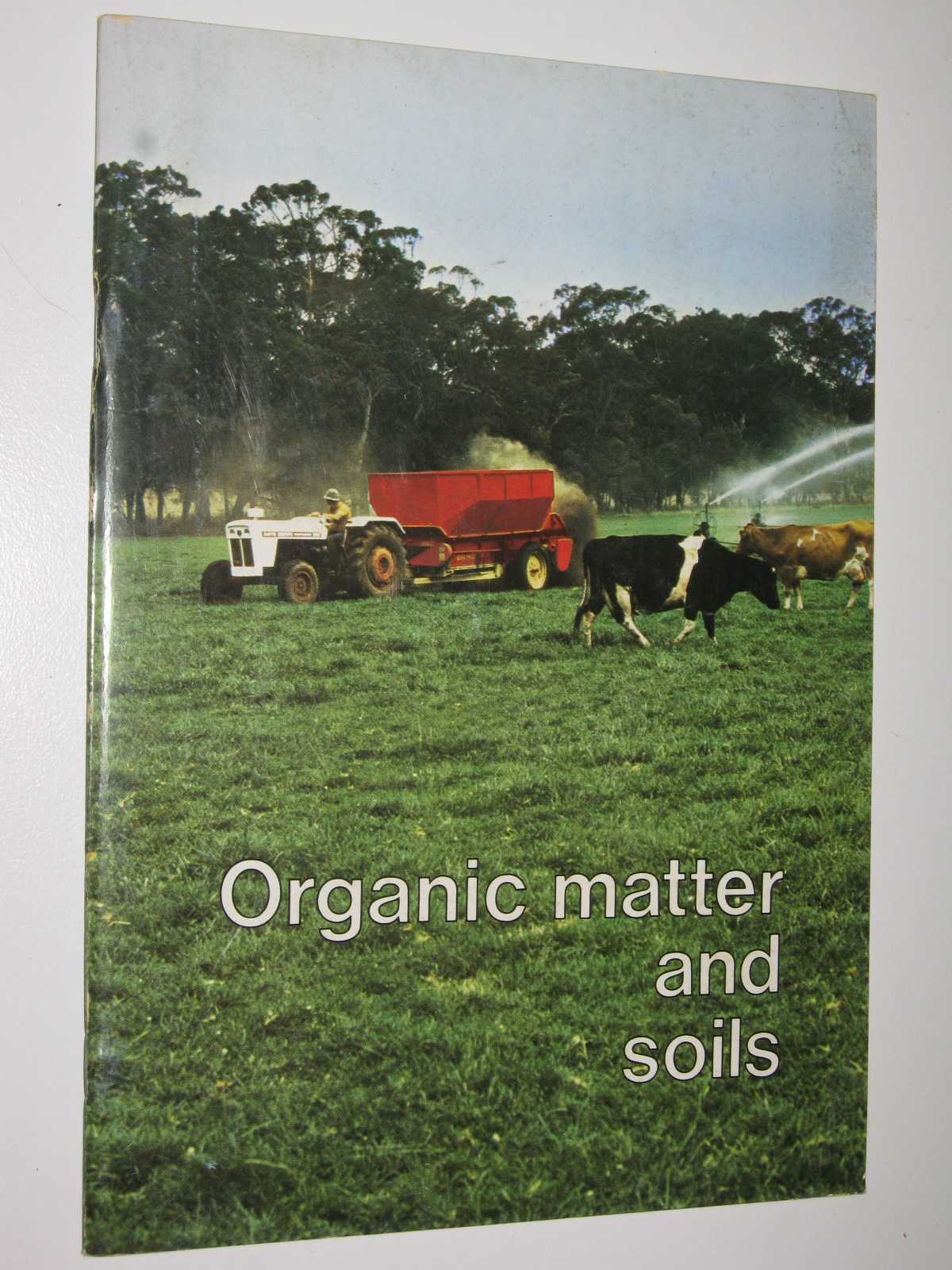 Image for Organic Matter and Soils - Discovering Soils Series #7