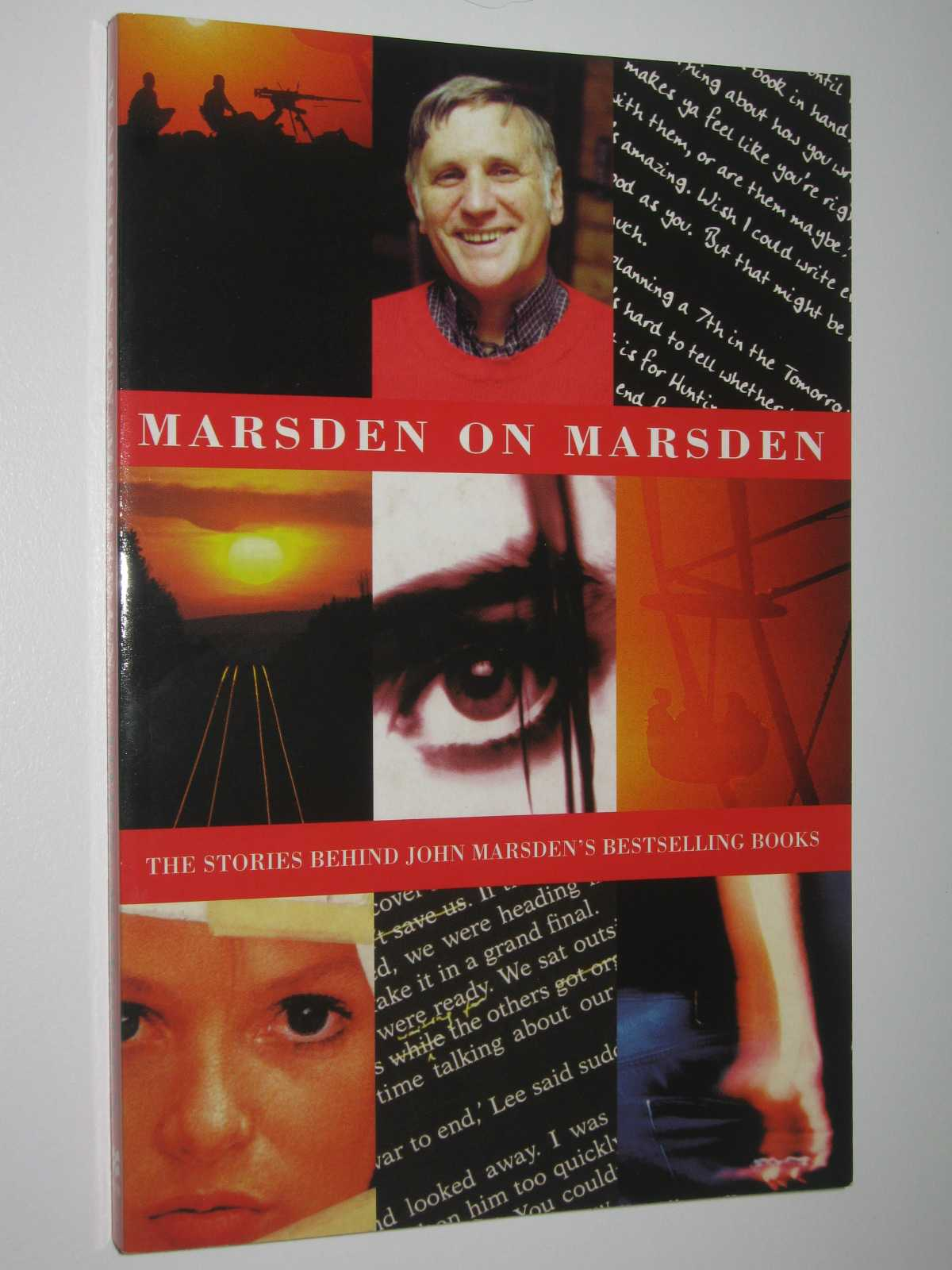 Image for Marsden on Marsden : The Stories Behind John Marsden's Bestselling Books