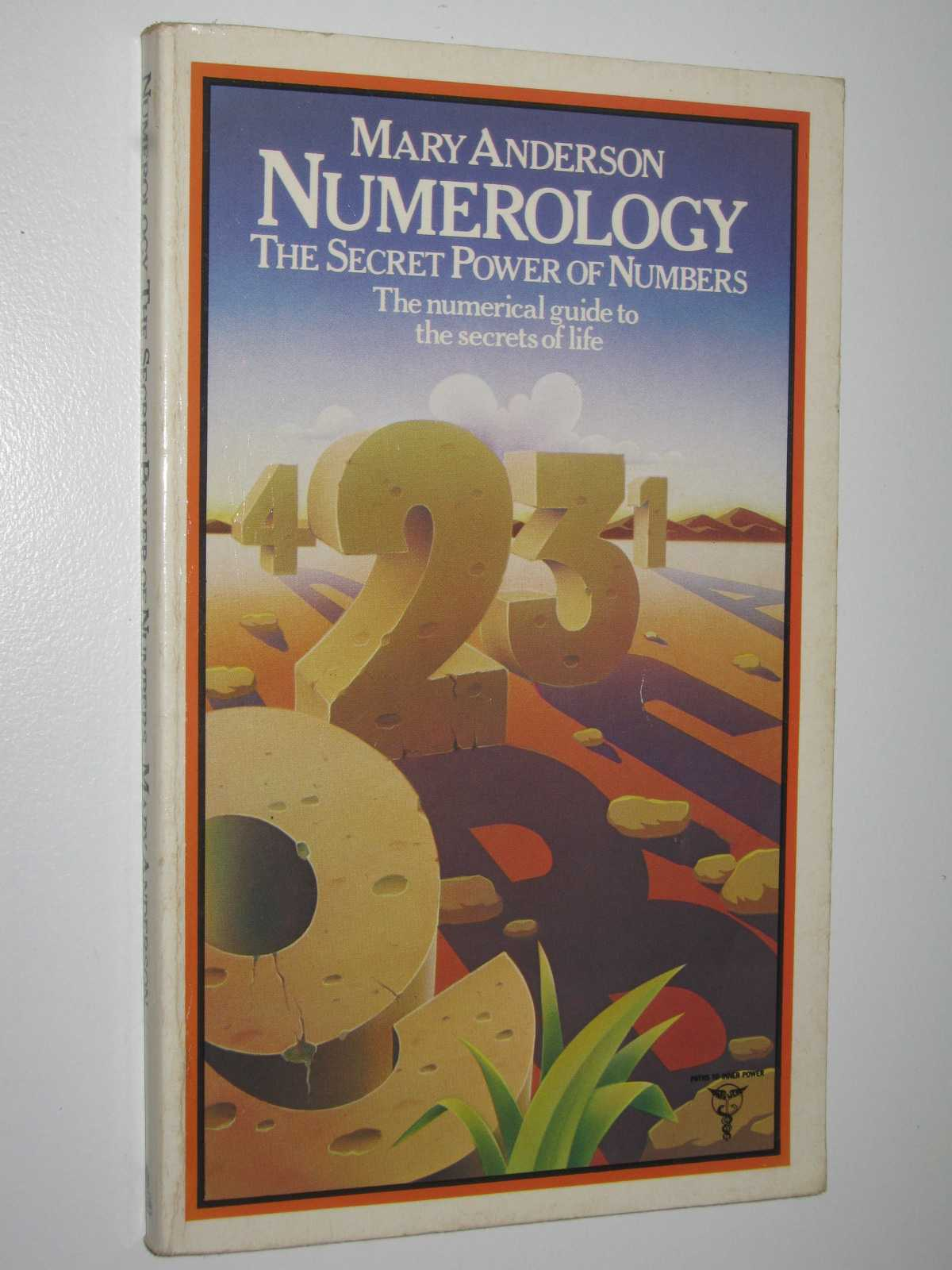 Image for Numerology: The Secret Power of Numbers : The Numerical Guide to the Secrets of Life