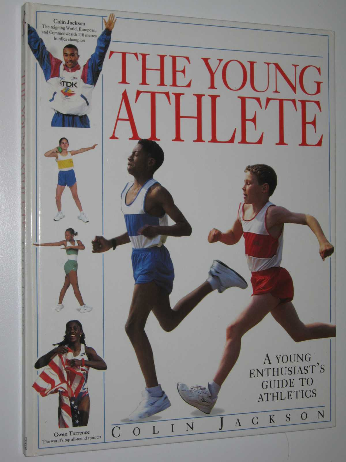 Image for The Young Athlete : A Young Enthusiast's Guide to Athletics