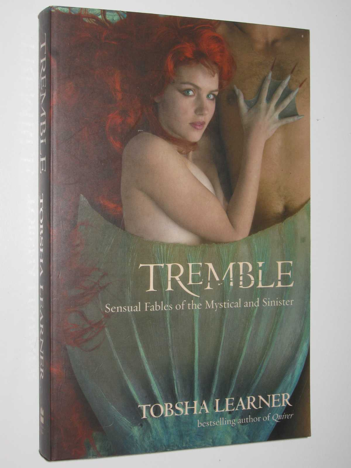 Image for Tremble : Sensual Fables of the Mystical and Sinister
