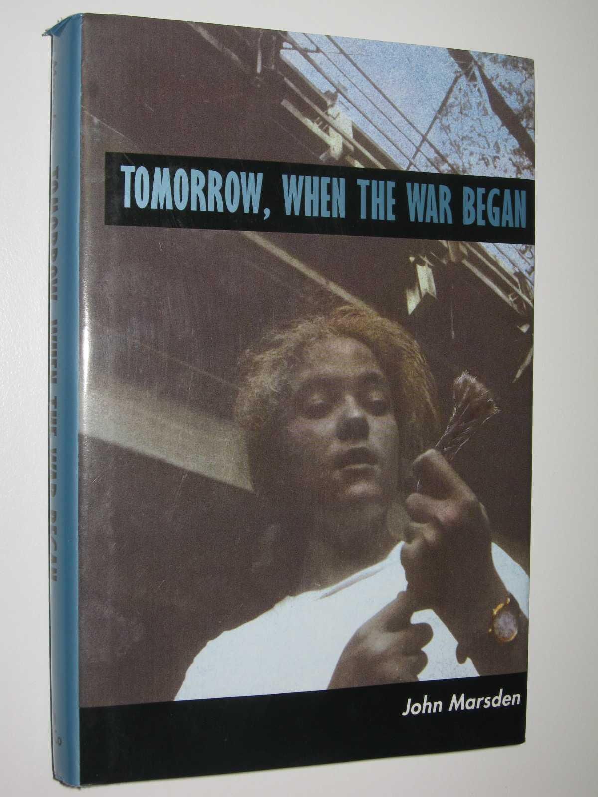 Image for Tomorrow, When the War Began - Tomorrow Series #1