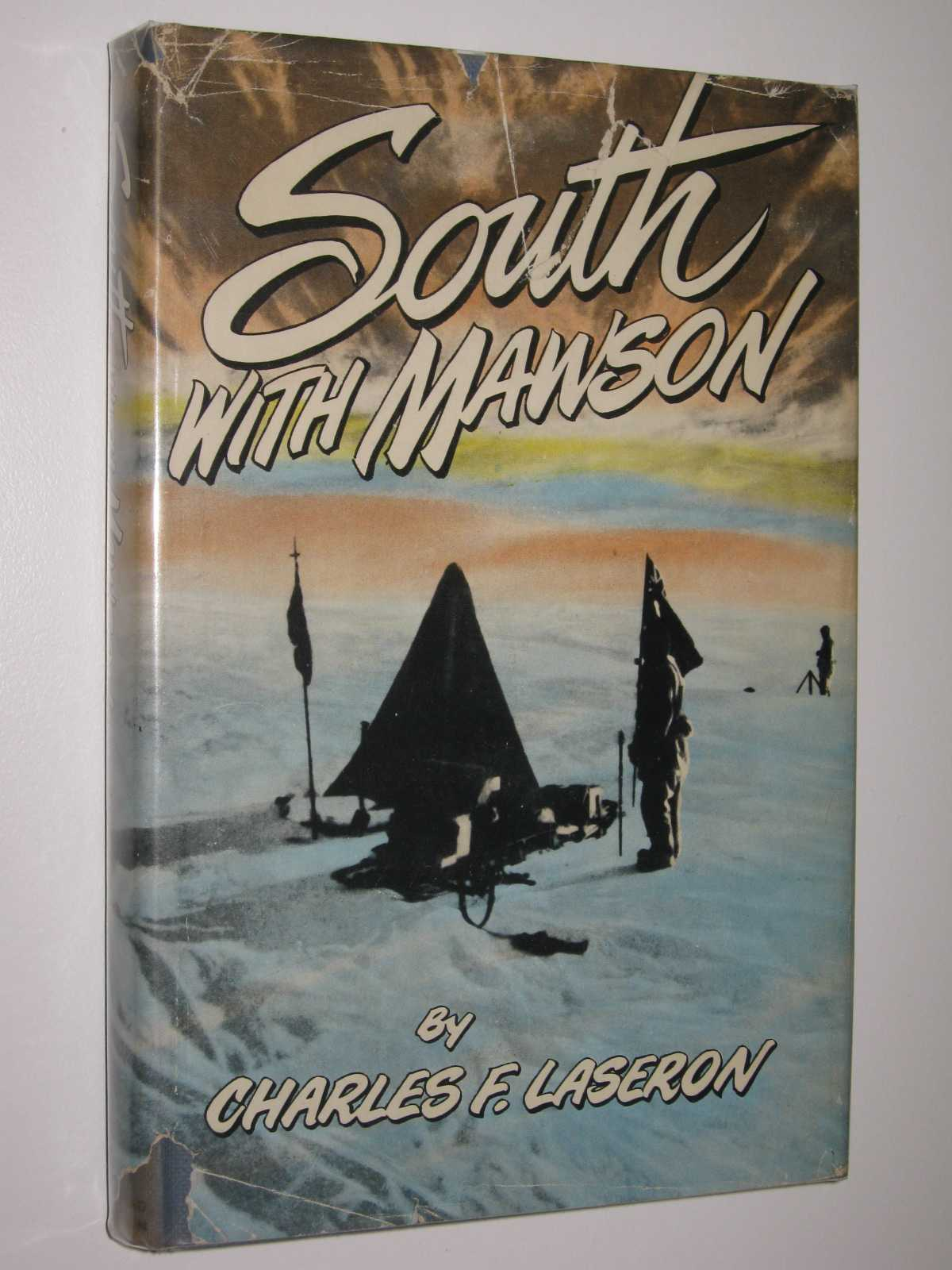 Image for South With Mawson : Reminiscences of the Australian Antarctic Expedition, 1911-14