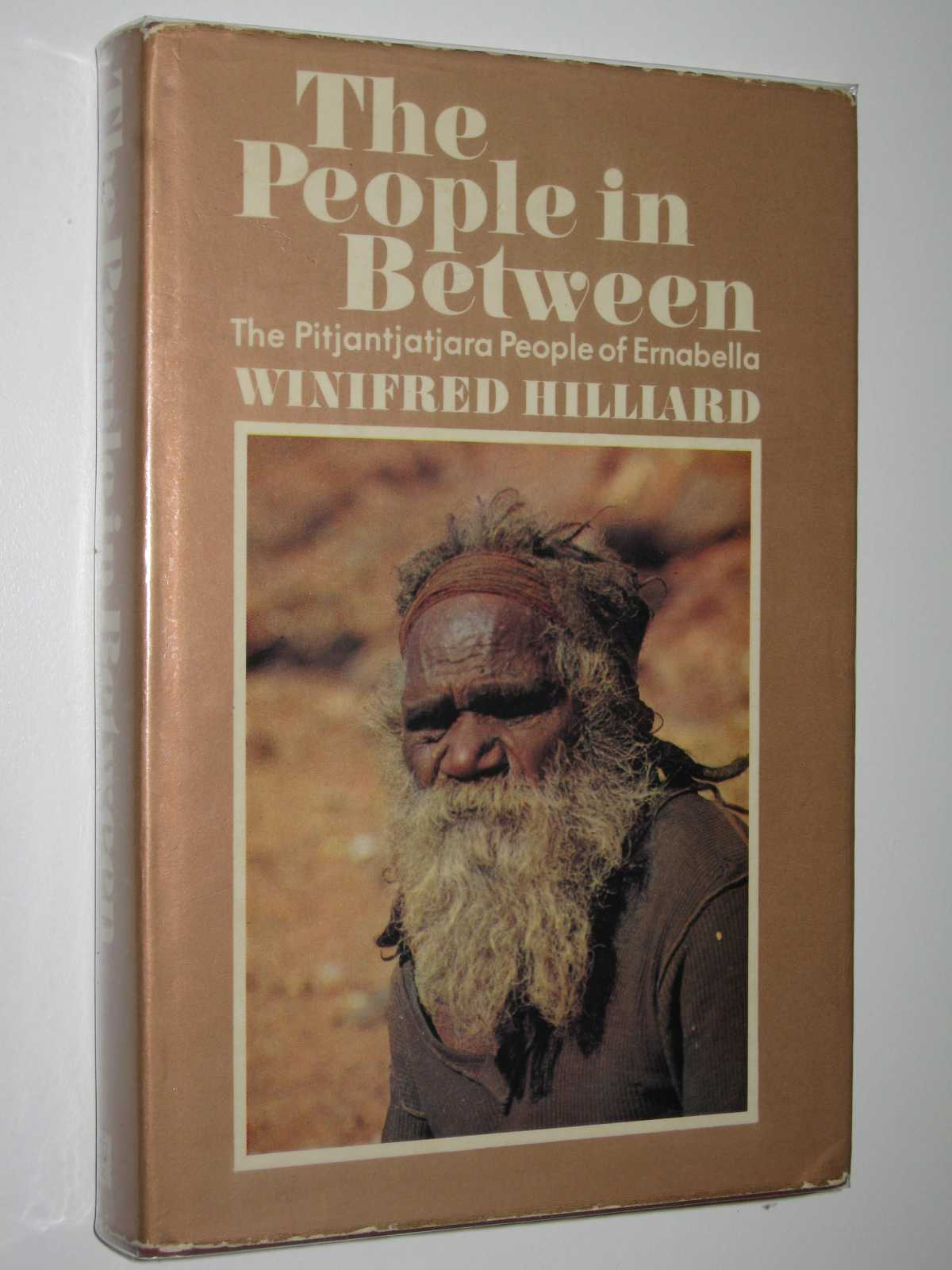 Image for The People in Between : The Pitjantjatjara People of Ernabella