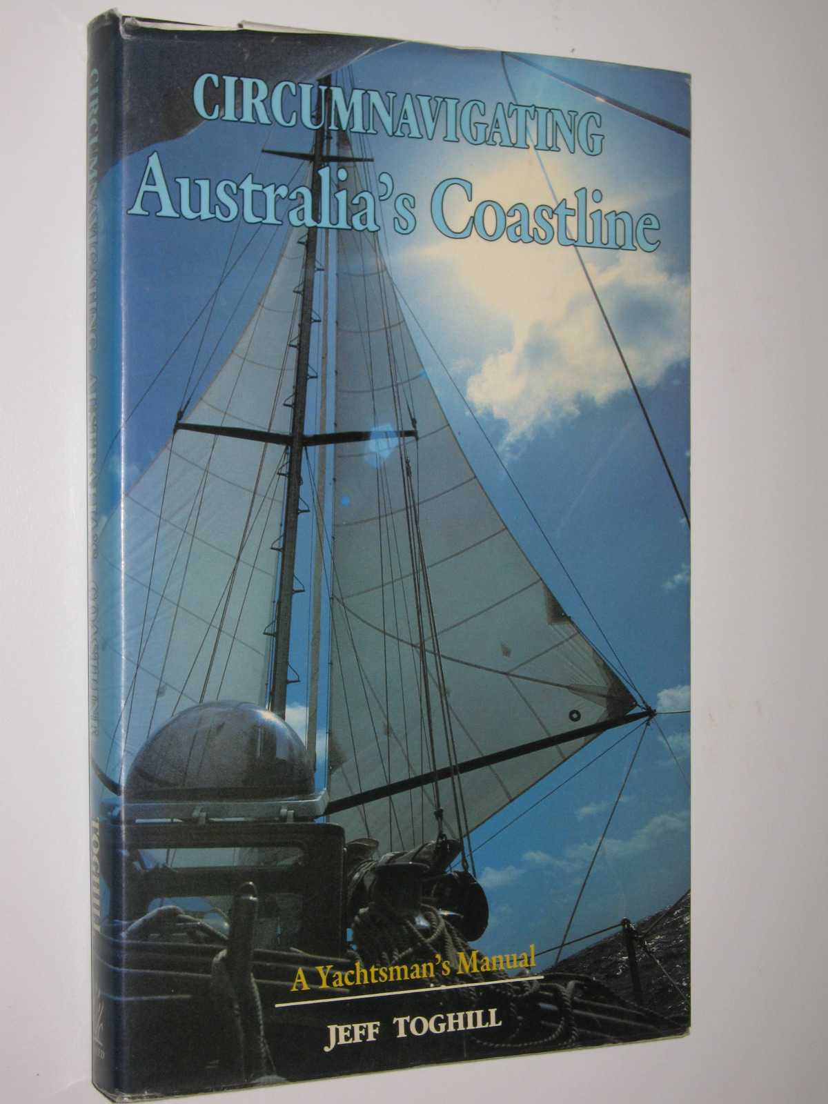Image for Circumnavigating Australia's Coastline : A Yachtsman's Manual