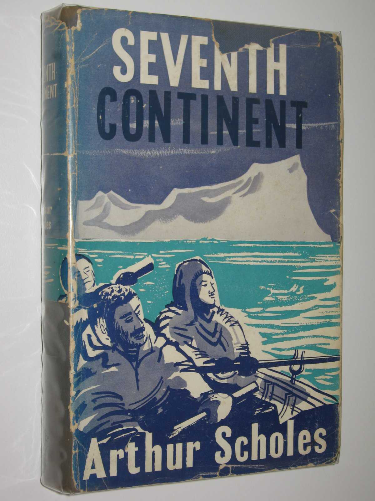 Image for Seventh Continent : Saga of Australasian Exploration in Antarctica 1895-1950