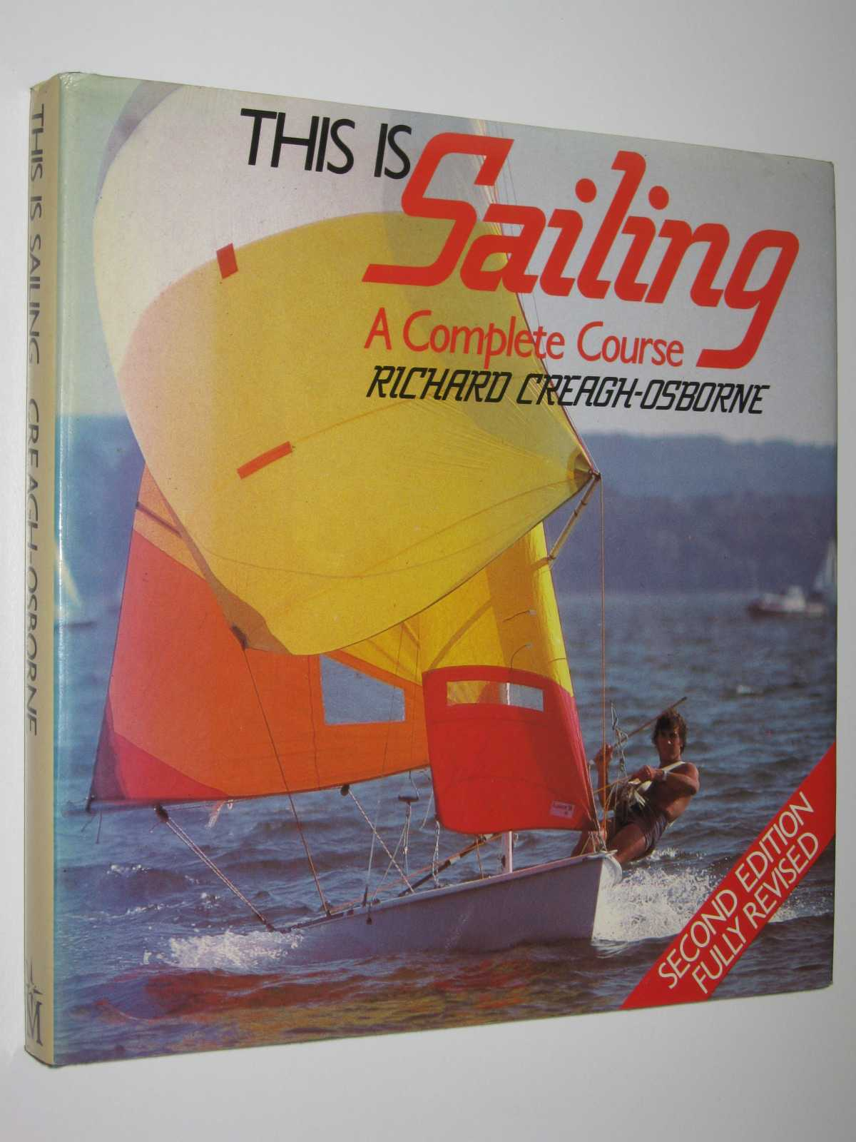 Image for This is Sailing : A Complete Course