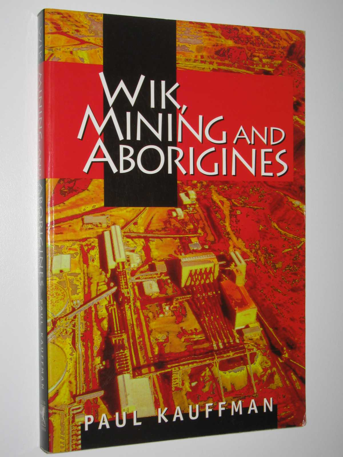 Image for Wik, Mining and Aborigines