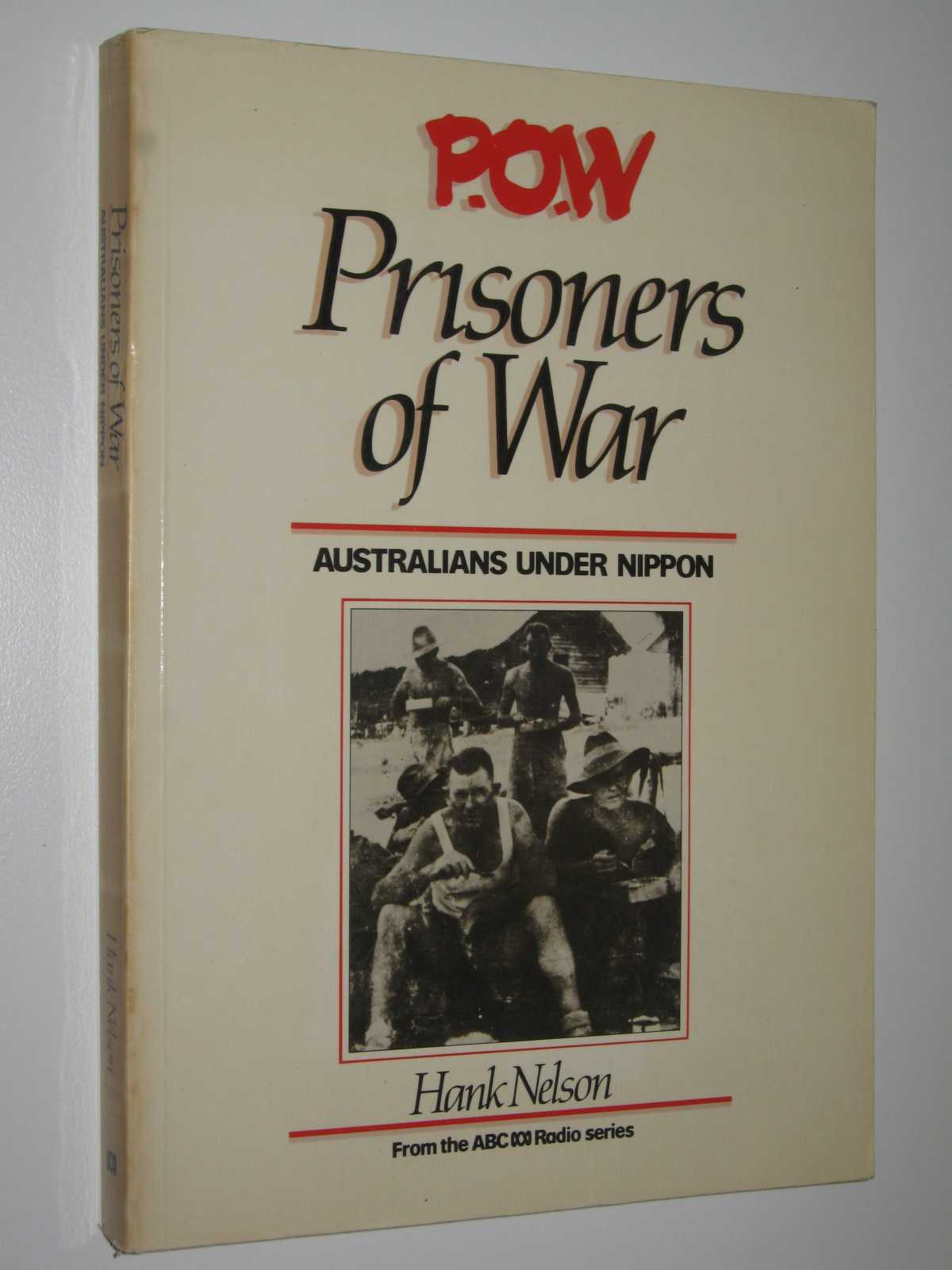 Image for P O W: Prisoners of War : Australians Under Nippon