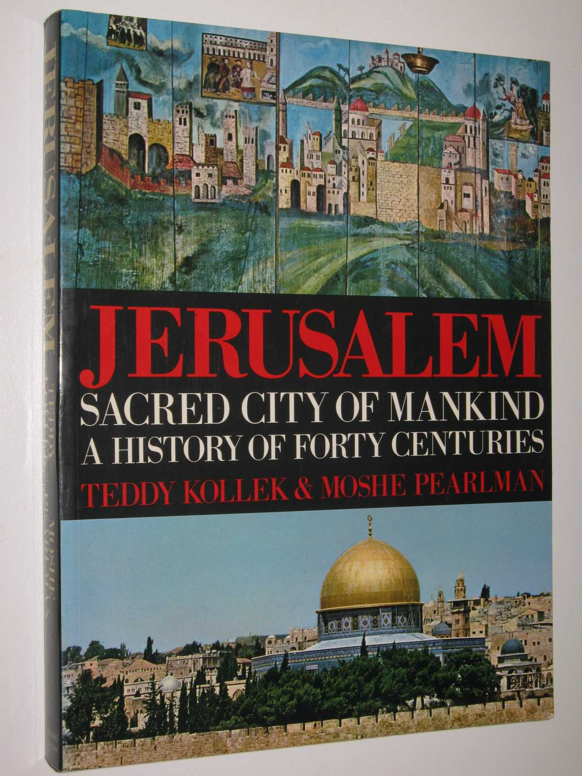 Image for Jerusalem, Sacred City of Mankind : A History of Forty Centuries