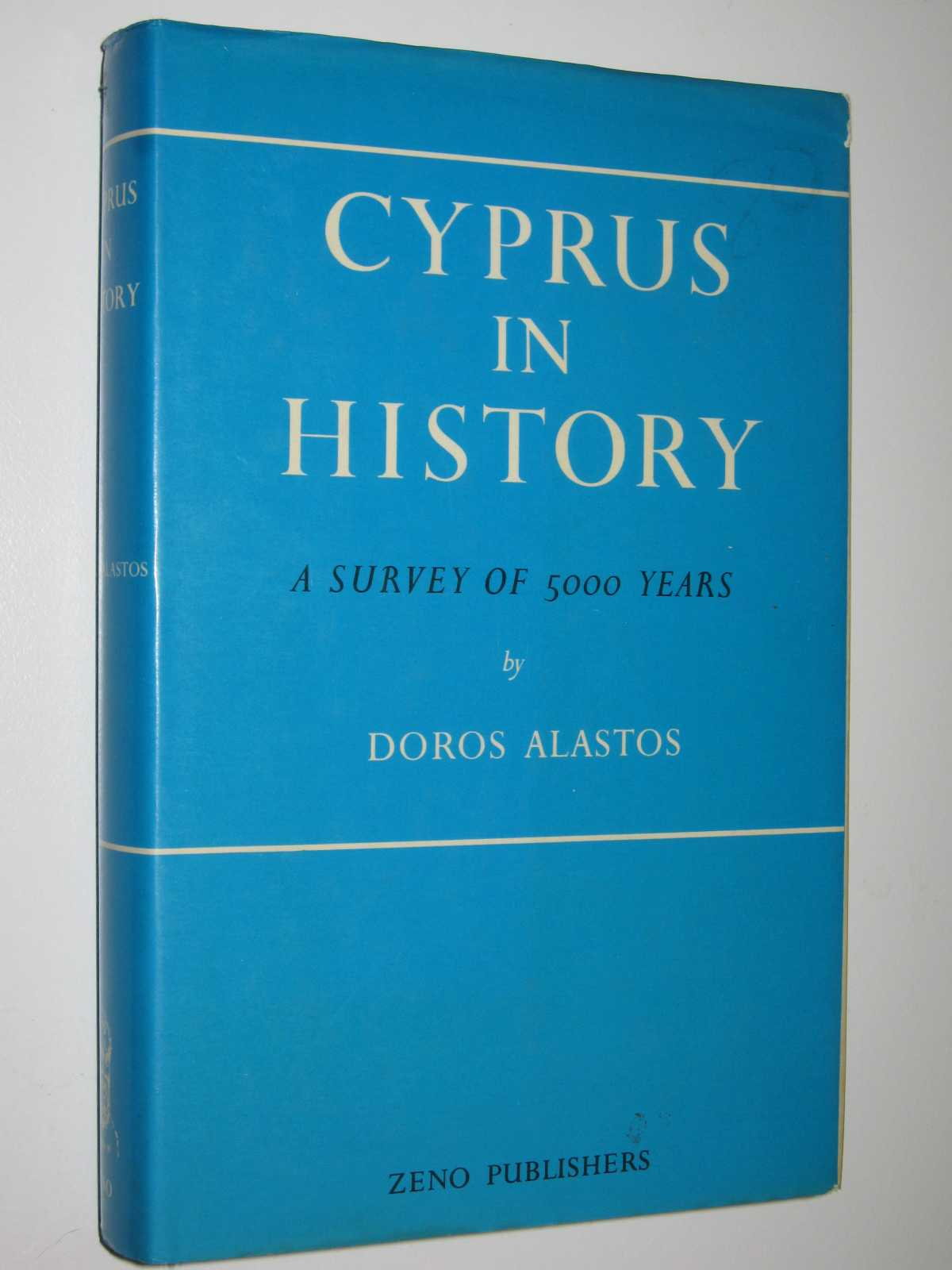 Image for Cyprus in History : A Survey of 5000 Years