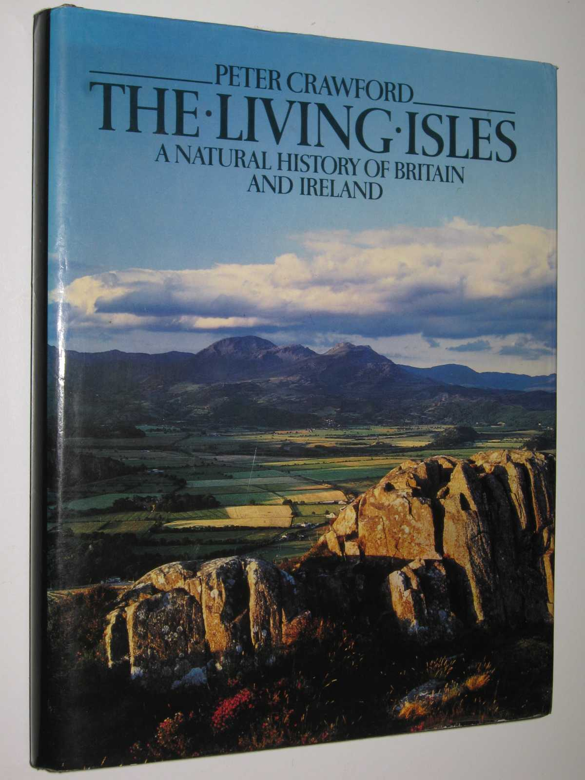 Image for The Living Isles : A Natural History of Britain and Ireland