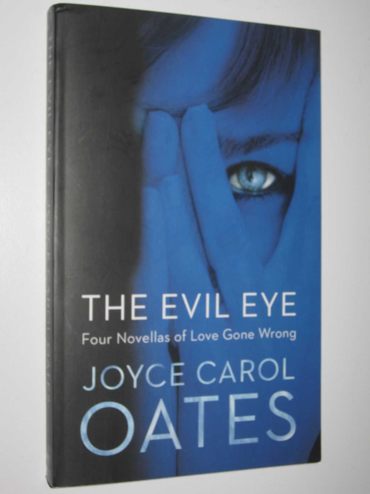 Image for The Evil Eye : Four Novellas of Love Gone Wrong