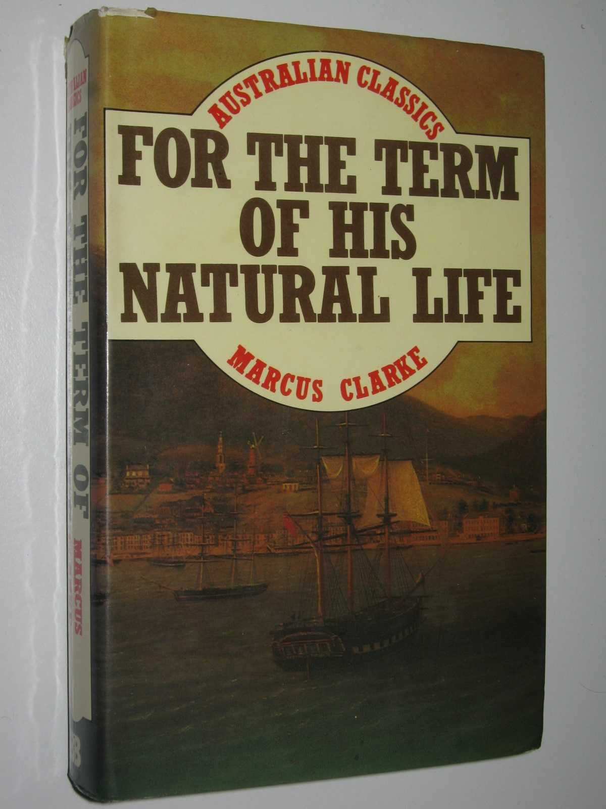 Image for For the Term of His Natural Life