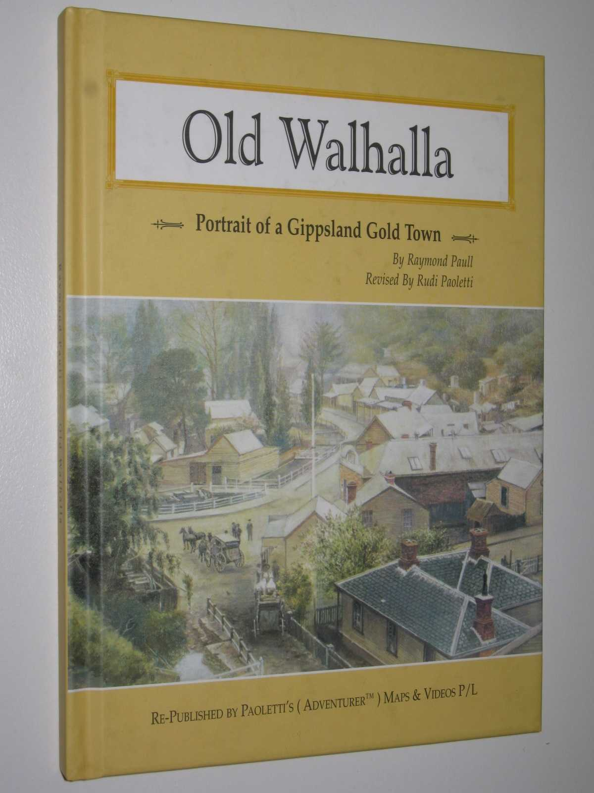 Image for Old Walhalla : Portrait of a Gippsland Gold Town