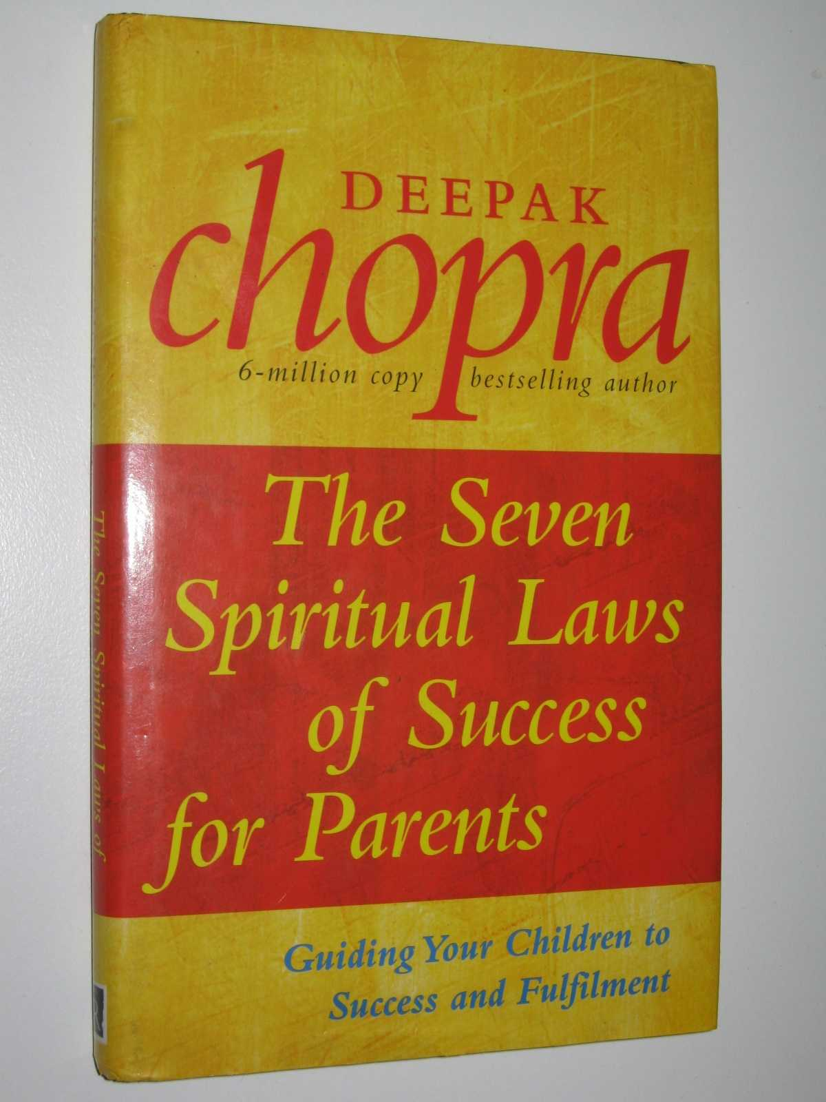 Image for The Seven Spiritual Laws of Success for Parents : Guiding Your Children to Success and Fulfilment