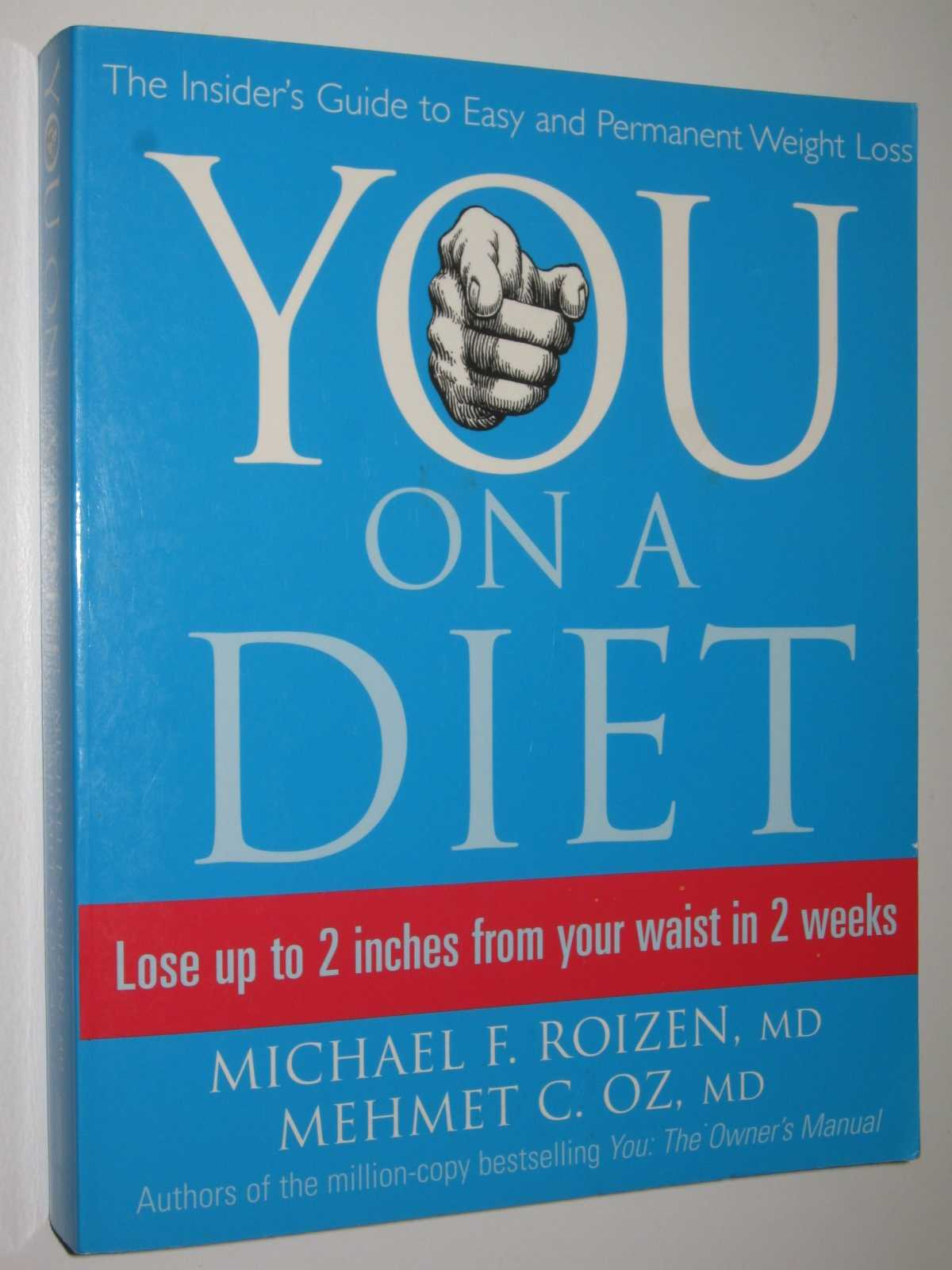 Image for YOU: On a Diet : The Insider's Guide to Easy and Permanent Weight Loss