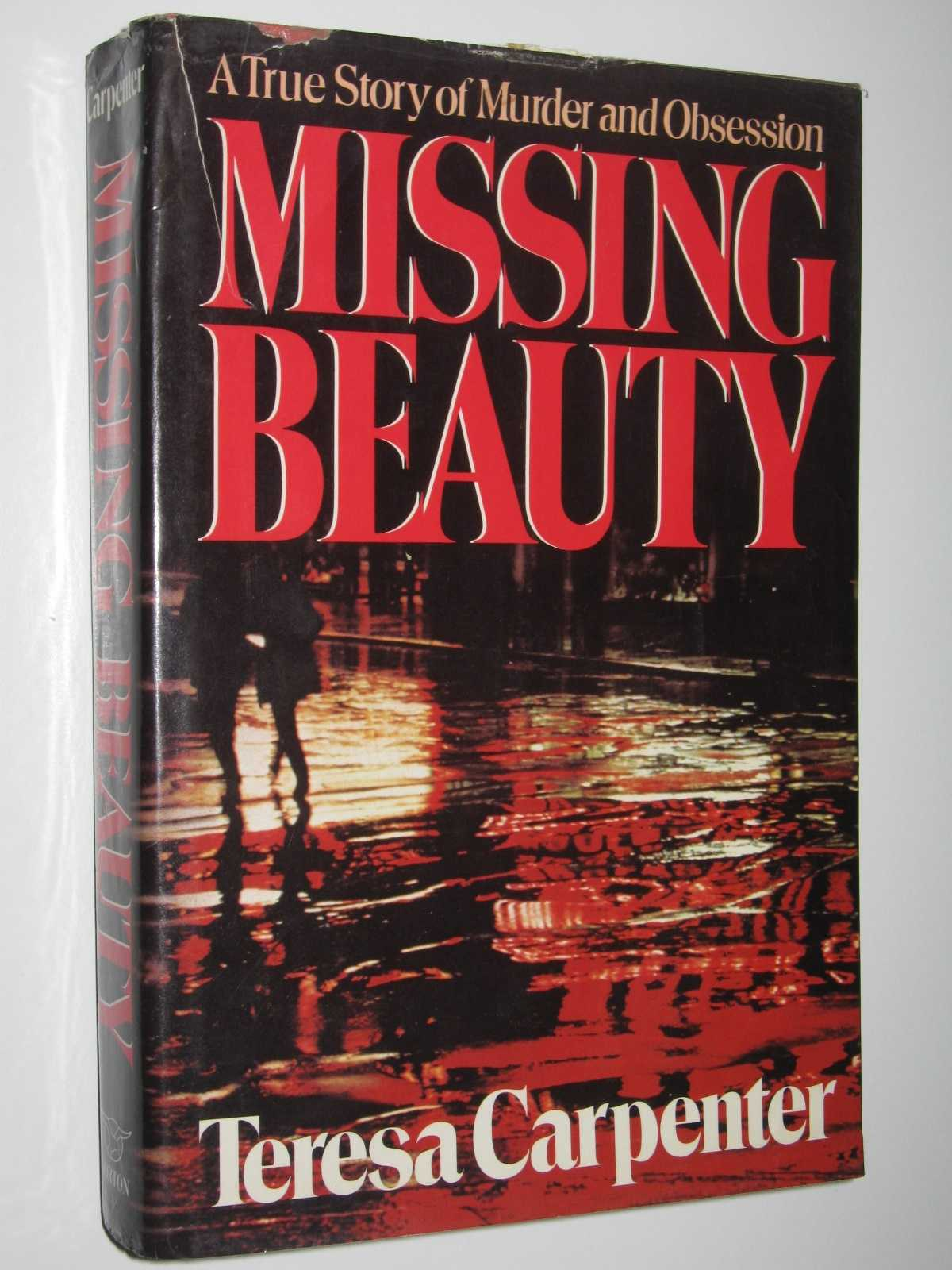 Image for Missing Beauty : A True Story of Murder and Obsession
