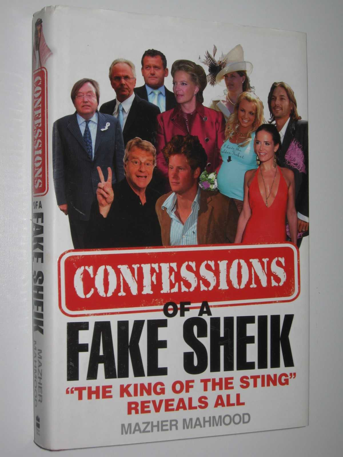 "Image for Confessions of a Fake Shiek : ""The King of the Sting"" Reveals All"