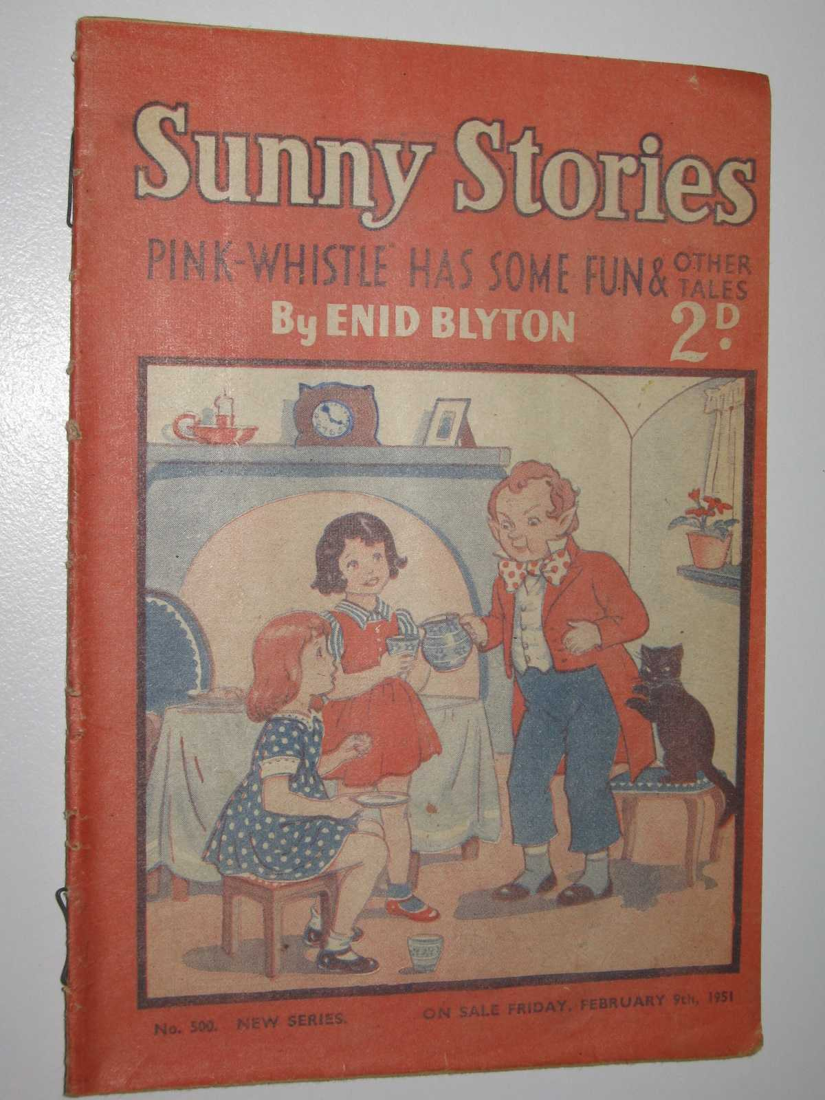 Image for Sunny Stories No. 500 New Series : Pink-Whistle Has Some Fun & Other Tales