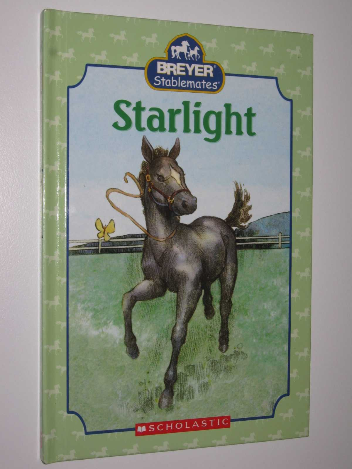 Image for Starlight - Breyer Stablemates Series