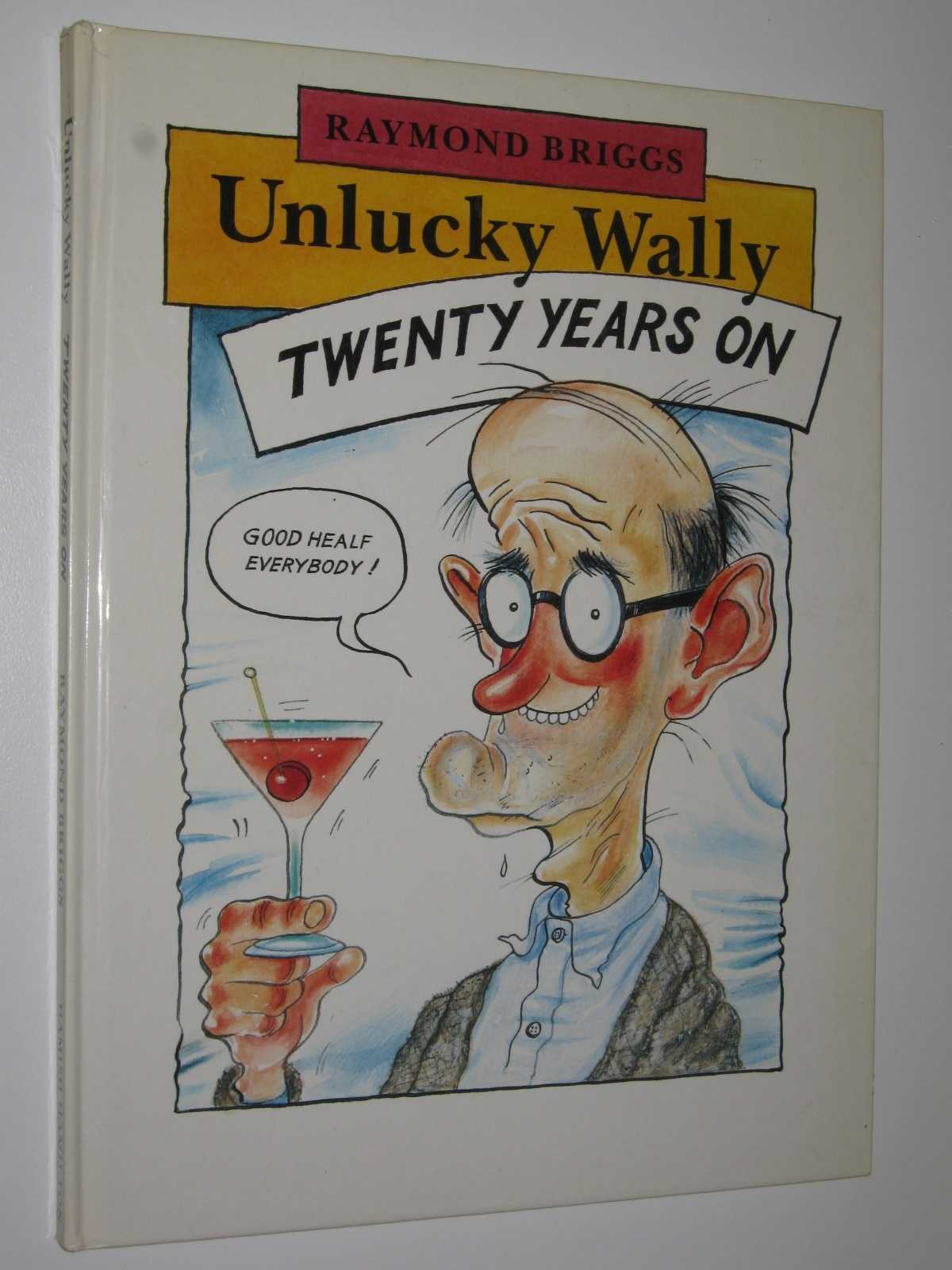 Image for Unlucky Wally Twenty Years On