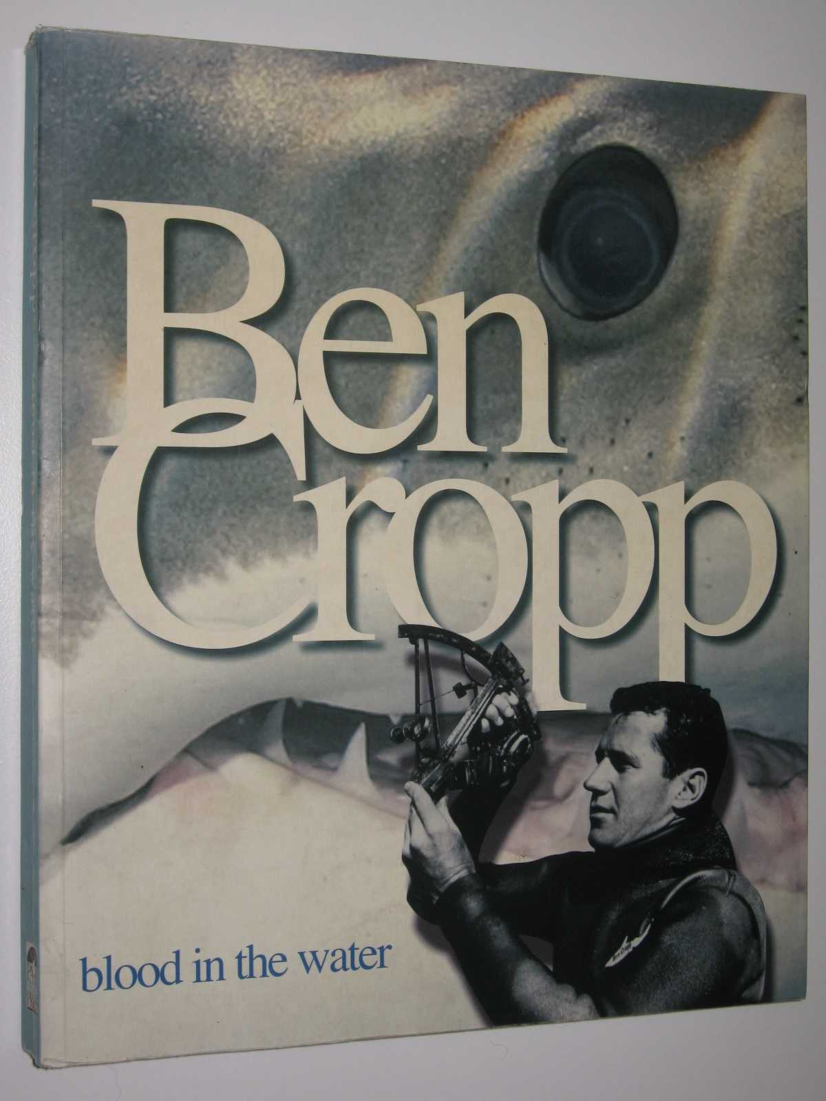 Image for Ben Cropp: Blood in the Water
