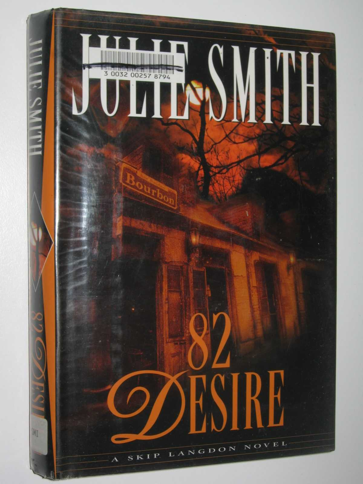 Image for 82 Desire : A Skip Langdon Novel