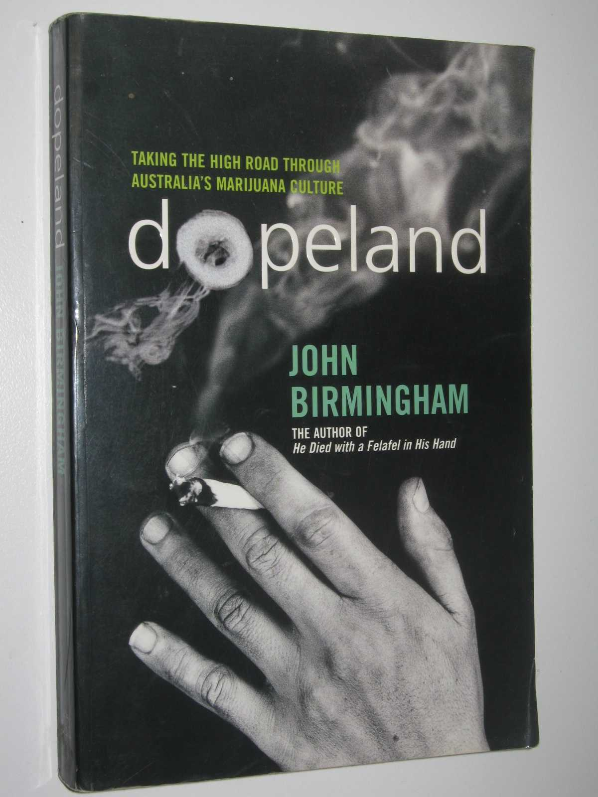 Image for Dopeland : Taking the High Road Through Australia's Marijuana Culture