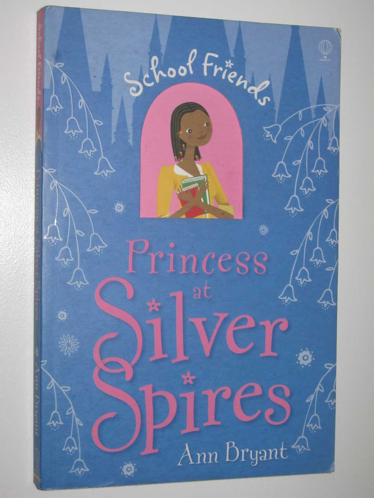 Image for Princess at Silver Spires - School Friends Series #4