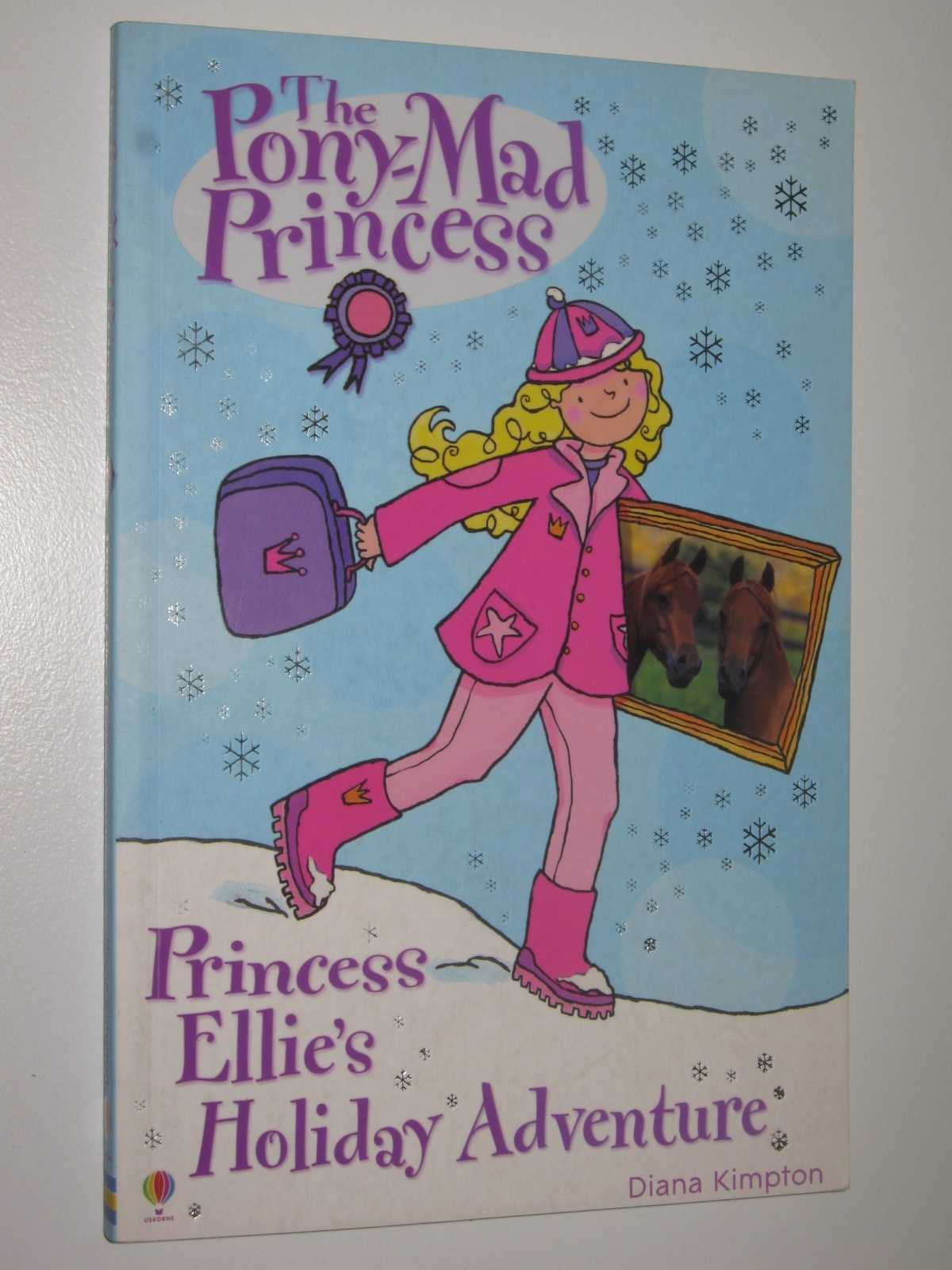 Image for Princess Ellie's Holiday Adventure - The Pony-Mad PRincess Series #6