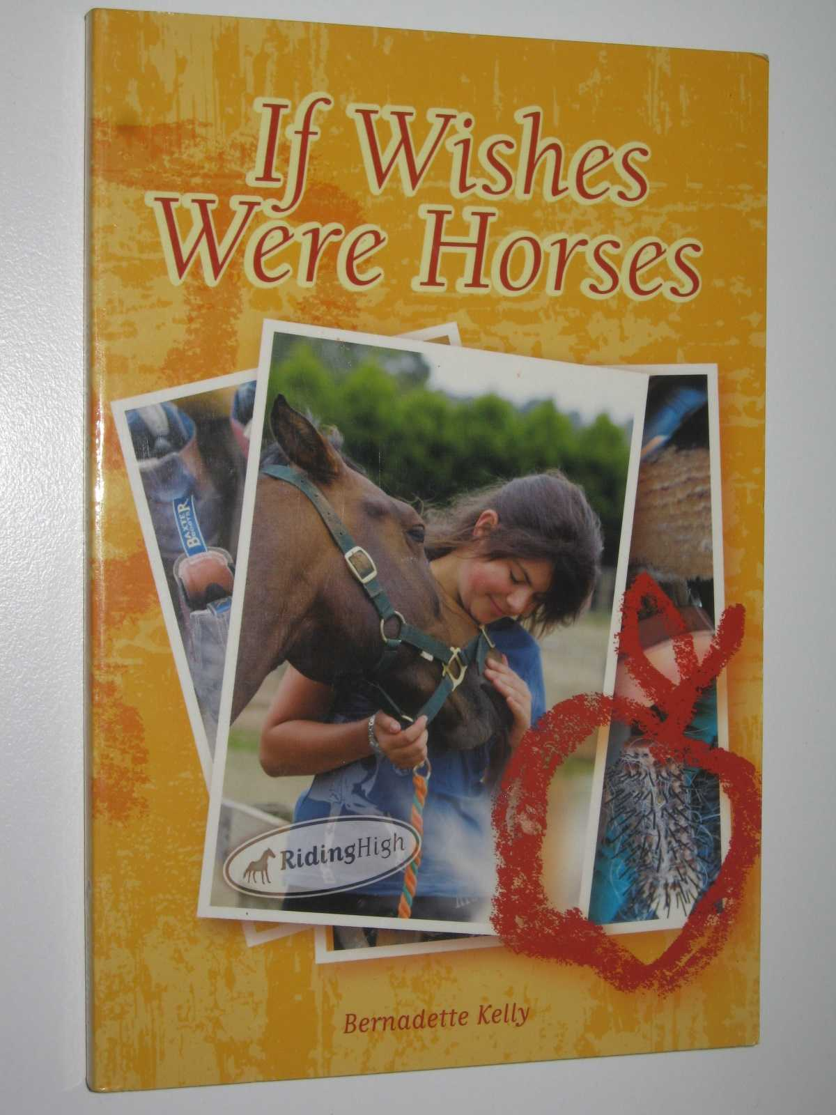 Image for If Wishes Were Horses - Riding High Series #1
