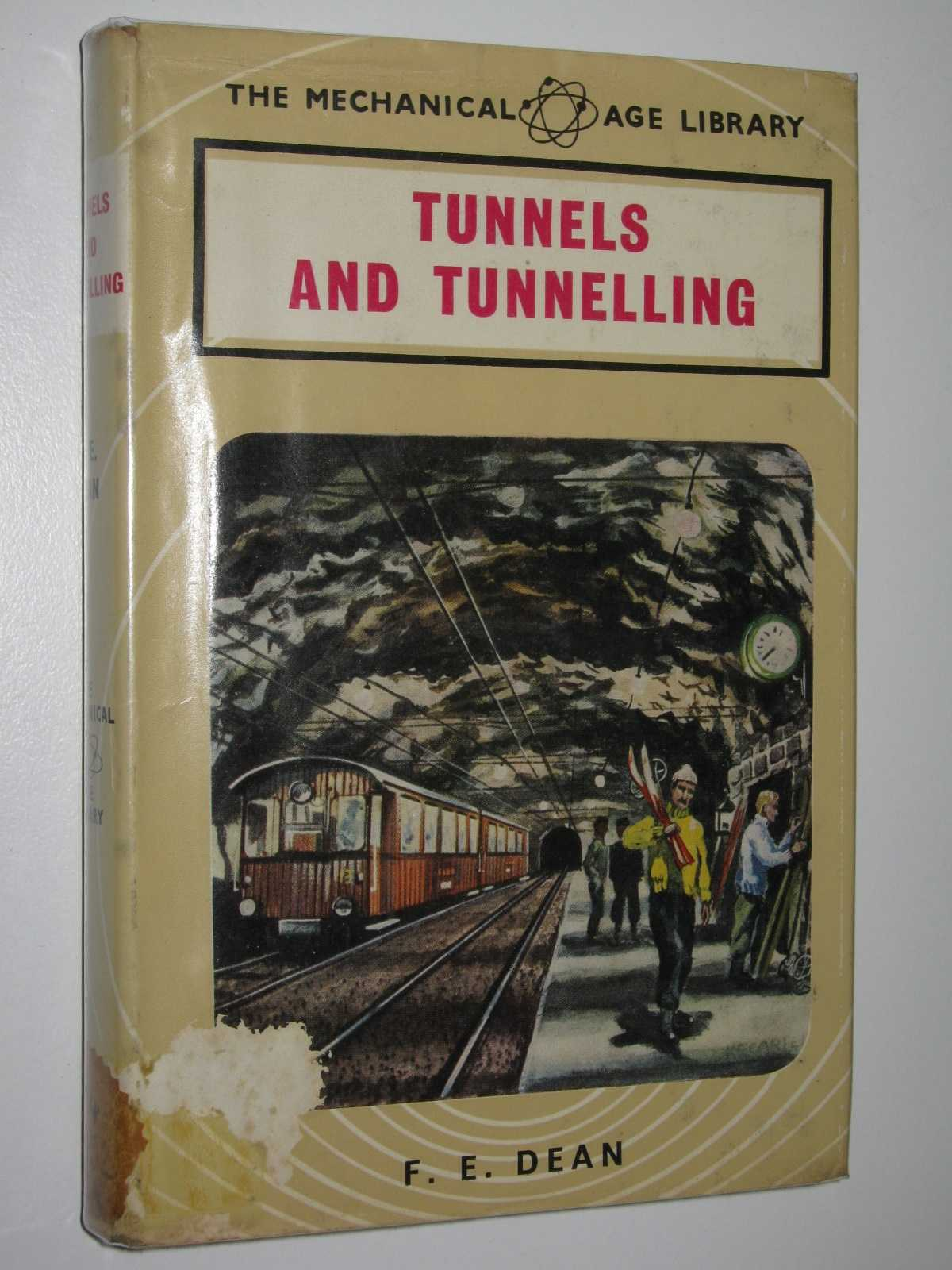 Image for Tunnels and Tunnelling - Mechanical Age Library Series