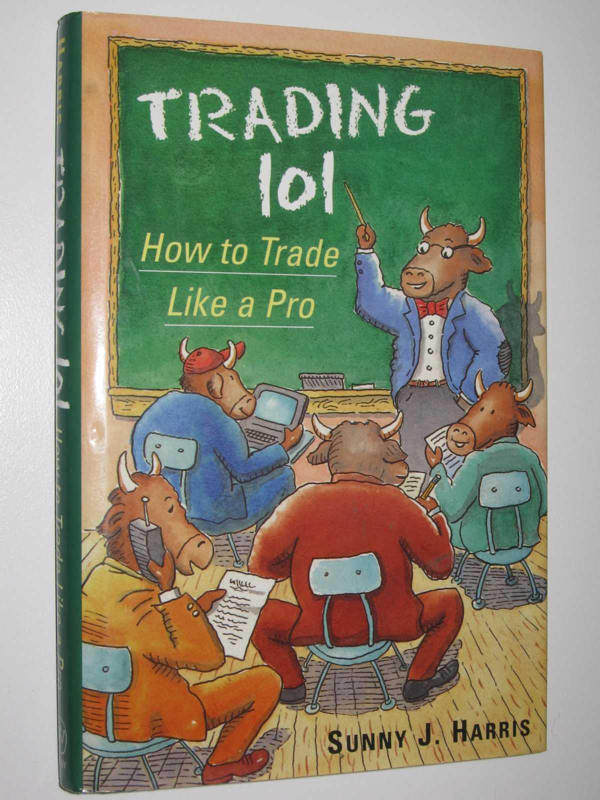 Image for Trading 101 : How To Trade Like A Pro